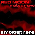 Red Moon Make A Move EP