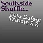 Pete Dafeet Tribute 2 K