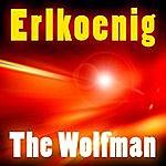 Wolfman Erlkoenig