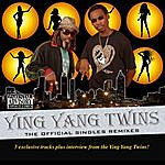 Ying Yang Twins The Official Singles Remixes