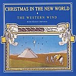 The Western Wind Christmas In The New World