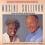 Maxine Sullivan The Lady's In Love With You: Maxine Sullivan Sings The Music of Burton Lane
