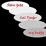 Cal Tjader My Buddy