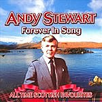 Andy Stewart Forever In Song - All Time Scottish Favourites