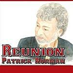 Patrick Norman Reunion