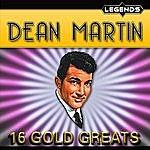 Dean Martin Dean Martin - 16 Golden Greats