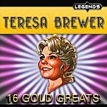Teresa Brewer Teresa Brewer - 16 Golden Greats