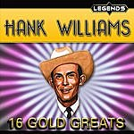 Hank Williams, Jr. Hank Williams - 16 Golden Greats