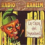 Radio Raheem La Casa del Putxineli