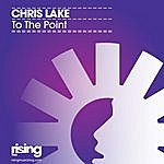 Chris Lake To The Point