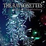 The Raveonettes Wishing You A Rave Christmas