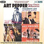 Art Pepper Four Classic Albums (The Return Of/Modern Art/Meets The Rhythm Section/The Art Pepper Quartet) (Digitally Remastered)