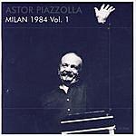 Astor Piazzolla Milan 1984 Vol.1