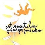 Astronautalis You & Yer Good Ideas
