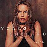 Vonda Shepard By 7:30