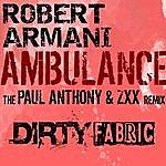 Robert Armani Ambulance (Paul Anthony & ZXX Remix)