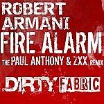 Robert Armani Fire Alarm (The Paul Anthony & ZXX Remix)