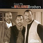 The Williams Brothers Cover Me