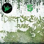 Dirt Crew RAW (+ Bonus CD)