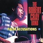 Robert Cray False Accusations