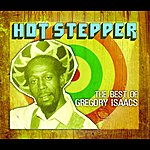 Gregory Isaacs Hot Stepper: The Best Of Gregory Isaacs