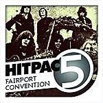 Fairport Convention Fairport Convention Hit Pac- 5 Series