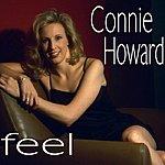 Connie Howard Feel