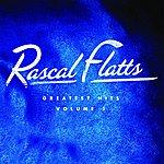 Rascal Flatts Greatest Hits Volume 1