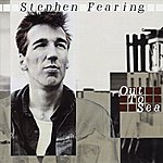 Stephen Fearing Out To Sea (International Version)