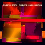 Tangerine Dream The Dante Song Collection