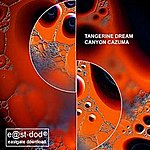 Tangerine Dream Canyon Cazuma