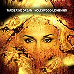 Tangerine Dream Hollywood Lightning