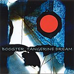 Tangerine Dream Booster