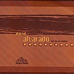 David Alvarado David Alvarado (Feat. The Sun Children Project )