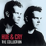 Hue And Cry The Collection