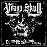 Viking Skull Doom, Gloom, Heartache & Whiskey