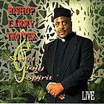 Bishop Larry Trotter Live