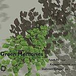 Azam Ali Green Memories