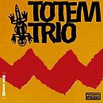 Totem Totem Trio