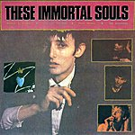 These Immortal Souls Get Lost (Don't Lie!)