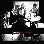 The Jeff Healey Band The Very Best Of