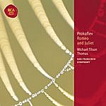 Michael Tilson Thomas Prokofiev: Romeo And Juliet - Classic Library Series