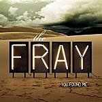 The Fray You Found Me (Single)