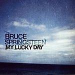 Bruce Springsteen My Lucky Day (Single)