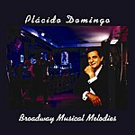 Plácido Domingo Broadway Musical Melodies