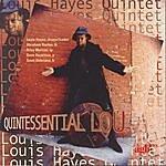 Louis Hayes Quintessential Lou