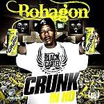 Bohagon Crunk In HD