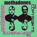 The Methadones The Methadones/The Copyrights