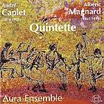 Aura Caplet & Magnard: Quintette