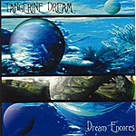 Tangerine Dream Dream Encores